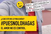 #PuesNoLoHagas, el amor no es control
